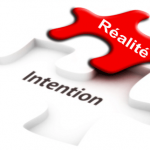 Entre intention et réalité